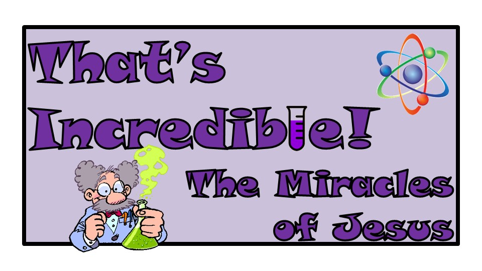 VBS 2018 – The Miracles of Jesus